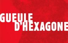 Gueule-d'Hexagone