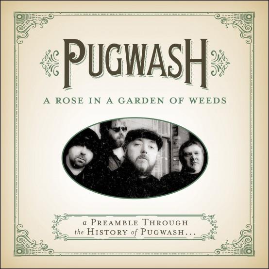 A Rose In A Garden Of Weeds, première compilation de Pugwash, sur le label US Omnivore Recordings