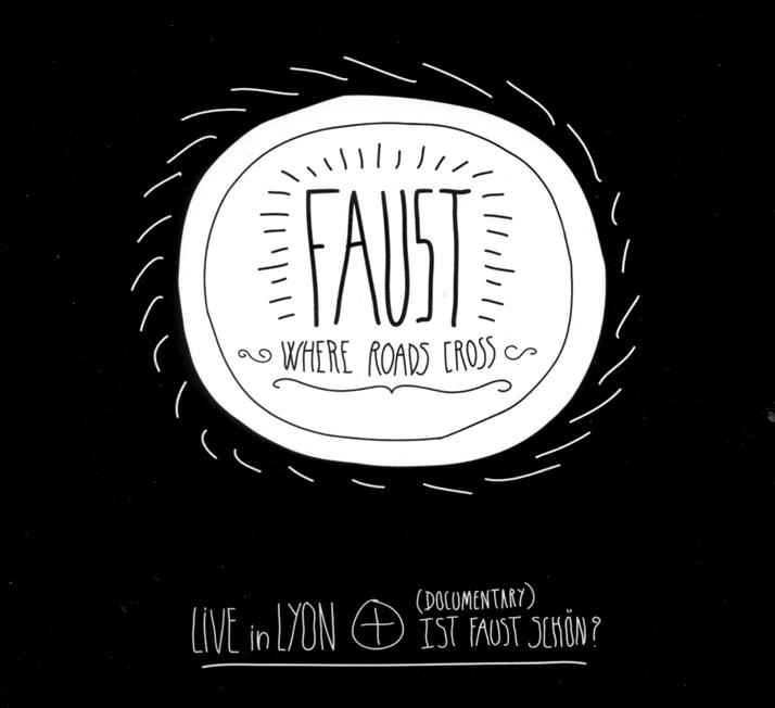 Faust - 2013 - Where Roads cross, dvd, a
