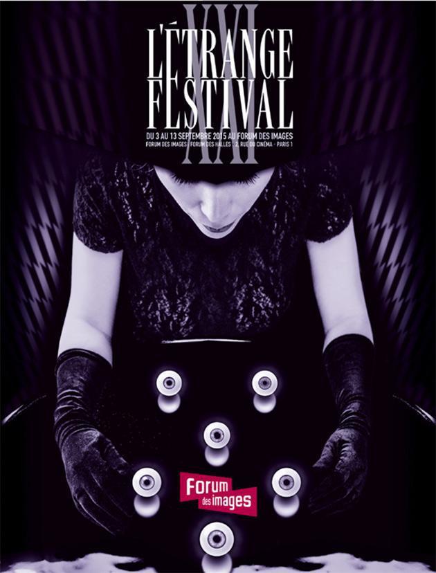 15629-le-programme-et-les-invites-de-l-etrange-festival-2015-du-3-au-13-septembre-au-forum-des-images-de-paris