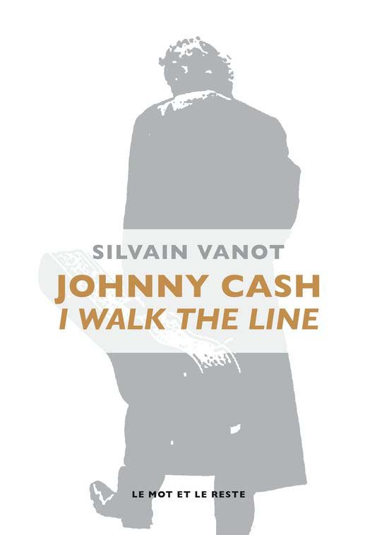 4890685_6_c435_couverture-du-livre-johnny-cash-i-walk-the_8232d2169972a31a2ed45a1ab2cbb804