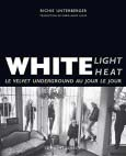 White light white heat (Le Mot et le Reste)