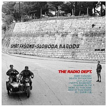 the_radio_dept-death_to_fascism350